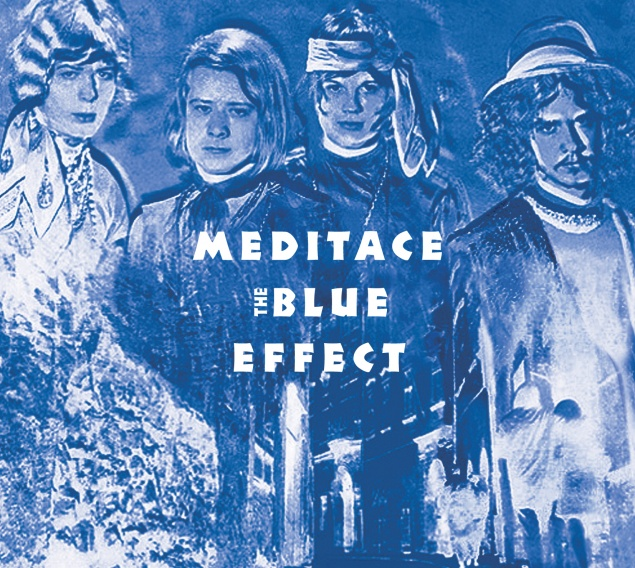 THE BLUE EFFECT/ MEDITACE - legendární album v novém CD/LP balení!